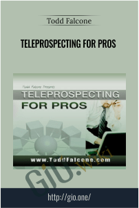 Teleprospecting for Pros - Todd Falcone