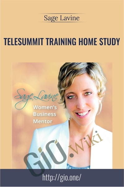 Telesummit Training Home Study - Sage Lavine