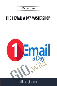 The 1 Email a Day Mastershop – Ryan Lee