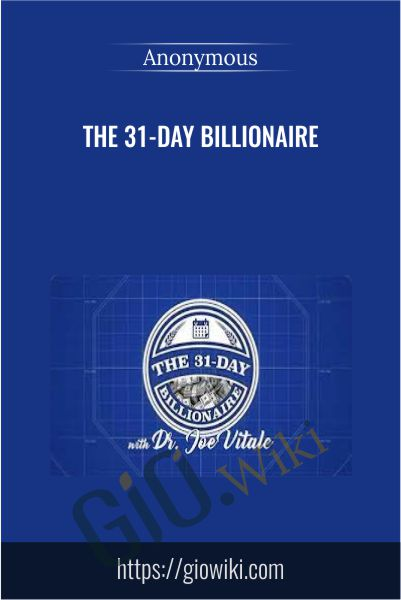 The 31-Day Billionaire - Joe Vitale
