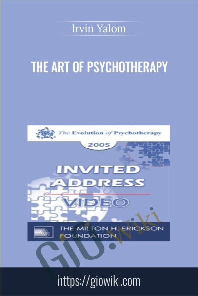 The Art of Psychotherapy - Irvin Yalom