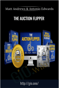 The Auction Flipper – Matt Andrews & Antonio Edwards