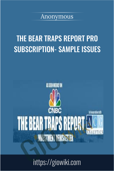 The Bear Traps Report PRO Subscription- Sample Issues