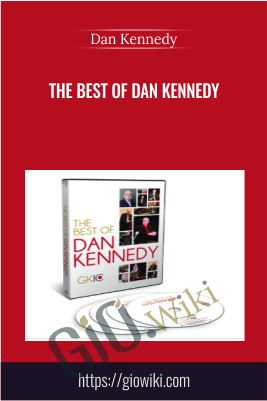 The Best of Dan Kennedy - Dan Kennedy