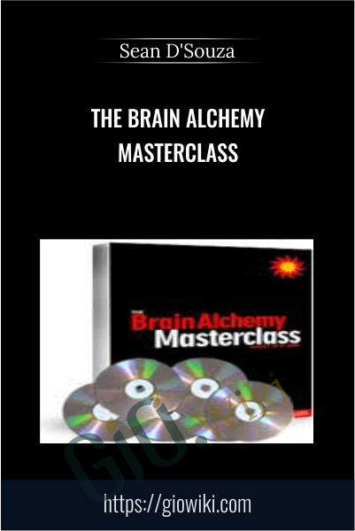 The Brain Alchemy Masterclass - Sean D'Souza