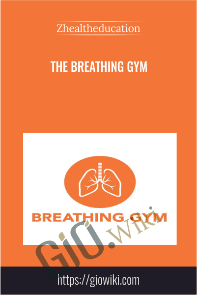 The Breathing Gym - Zhealtheducation