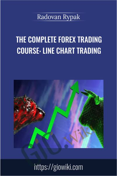 The Complete Forex Trading Course: Line Chart Trading - Radovan Rypak