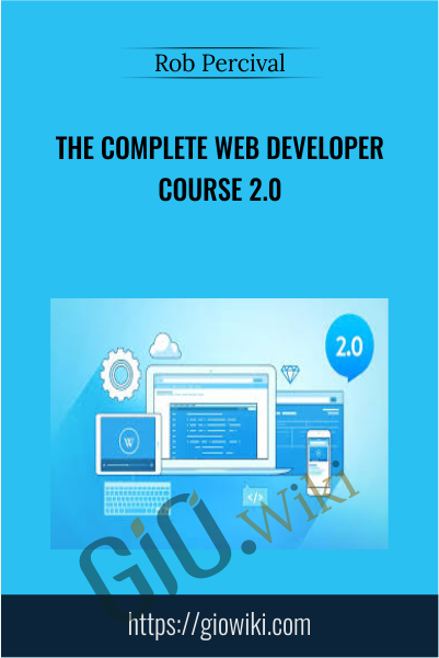 The Complete Web Developer Course 2.0 - Rob Percival