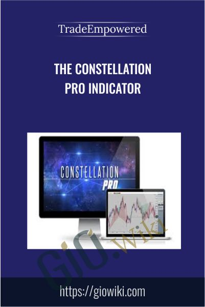 The Constellation PRO Indicator - Trade Empowered