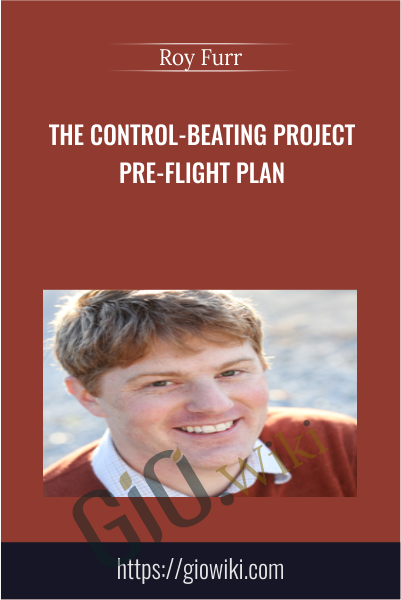 The Control-Beating Project Pre-Flight Plan - Roy Furr