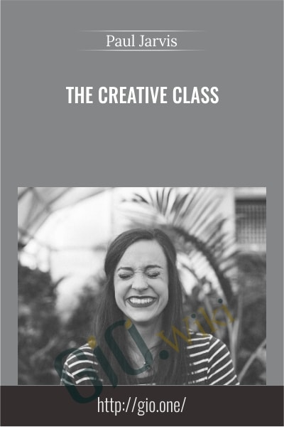 The Creative Class - Paul Jarvis