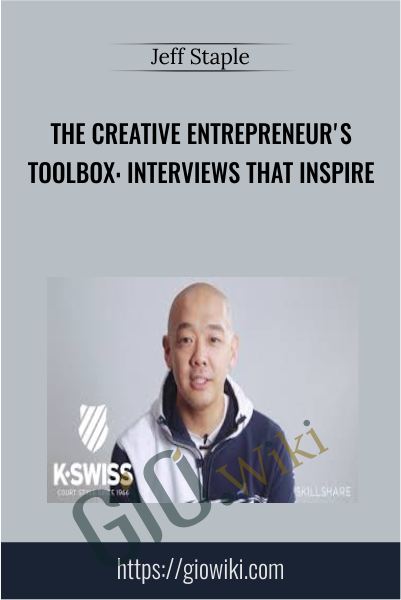 The Creative Entrepreneur's Toolbox: Interviews that Inspire - Jeff Staple