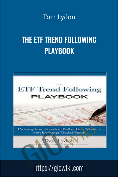The ETF Trend Following Playbook - Tom Lydon