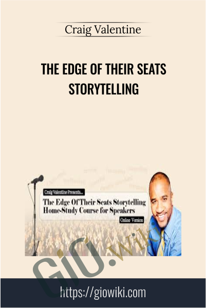 The Edge of Their Seats Storytelling - Craig Valentine