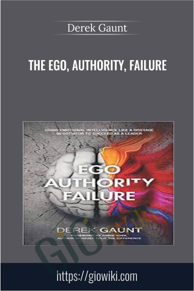 The Ego, Authority, Failure - Derek Gaunt