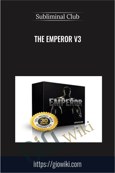 The Emperor V3 - Subliminal Club