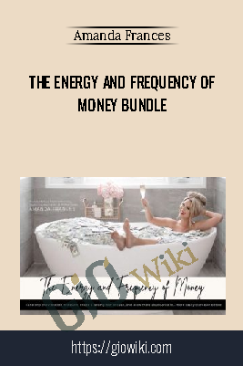 The Energy and Frequency of Money Bundle - Amanda Frances