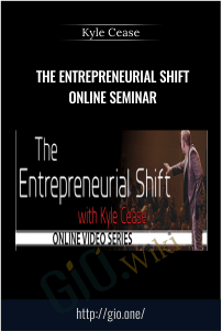The Entrepreneurial Shift Online Seminar – Kyle Cease