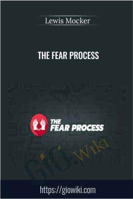 The Fear Process - Lewis Mocker