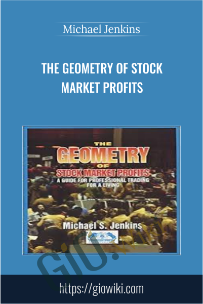 The Geometry of Stock Market Profits - Michael Jenkins