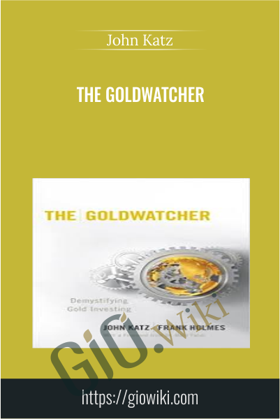 The Goldwatcher - John Katz