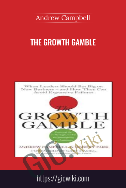 The Growth Gamble - Andrew Campbell