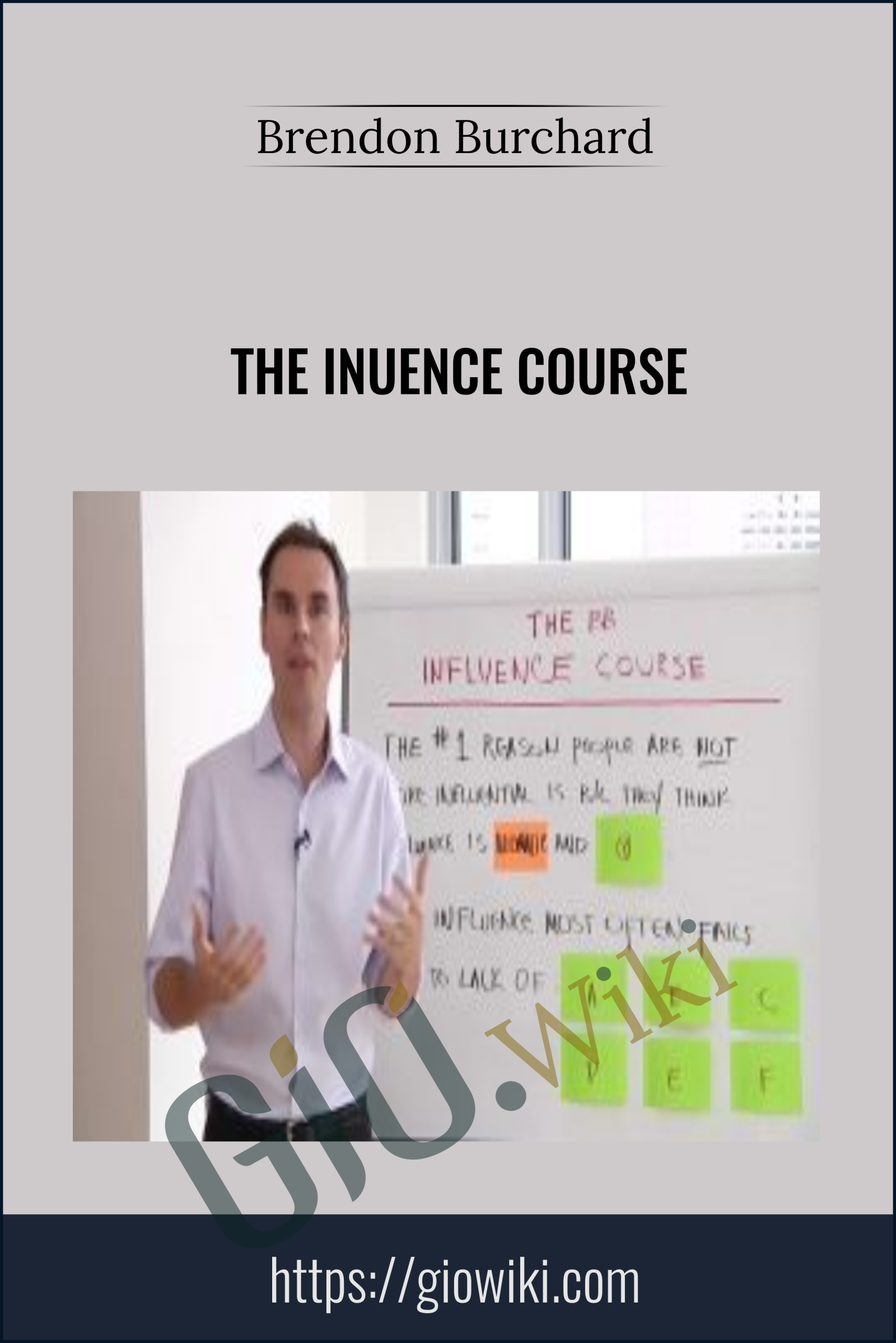 The Inuence Course - Brendon Burchard