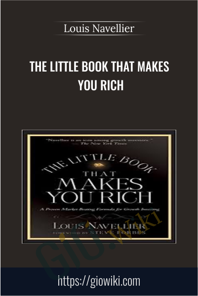 The Little book That Makes You Rich - Louis Navellier