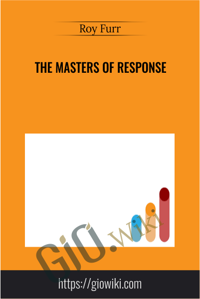 The Masters of Response - Roy Furr