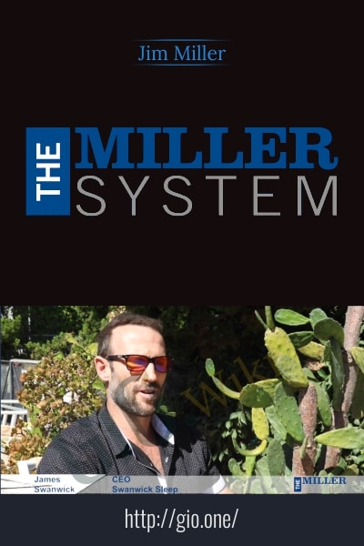 The Miller System Program - Jim Miller
