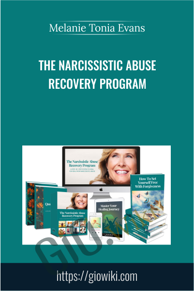 The Narcissistic Abuse Recovery Program ( Silver Package) - Melanie Tonia Evans
