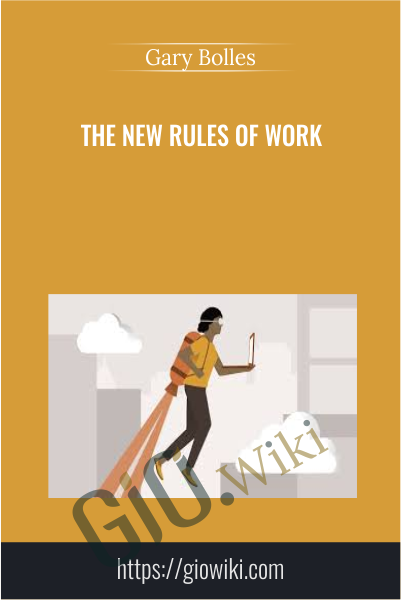 The New Rules of Work - Gary Bolles