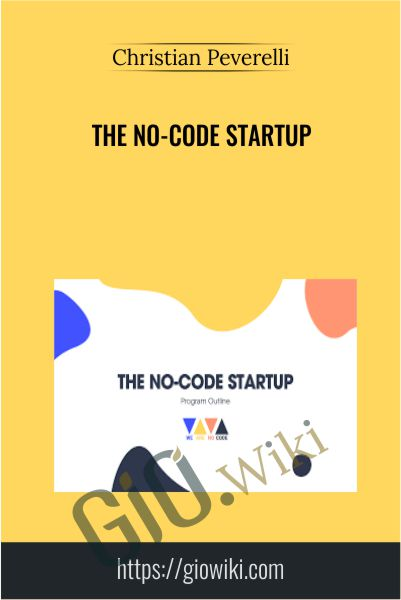 The No-Code Startup - Christian Peverelli