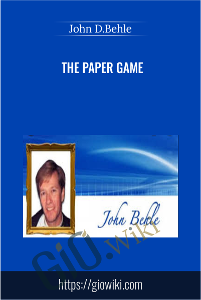 The Paper Game - John D.Behle