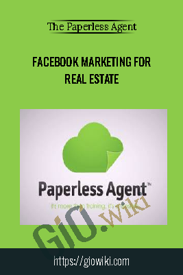 Facebook Marketing for Real Estate – The Paperless Agent