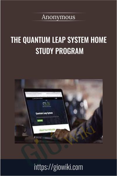 The Quantum Leap System Home Study Program