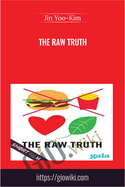 The Raw Truth  - Jin Yoo-Kim