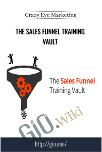The Sales Funnel Training Vault – Crazy Eye Marketing