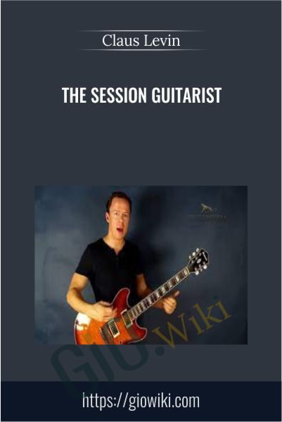 The Session Guitarist - Claus Levin