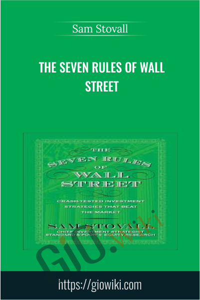 The Seven Rules of Wall Street - Sam Stovall