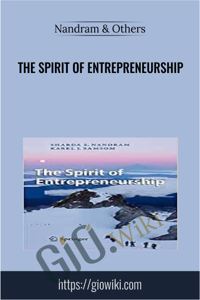 The Spirit of Entrepreneurship - Nandram & Others
