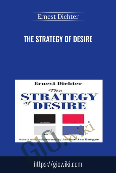 The Strategy of Desire - Ernest Dichter
