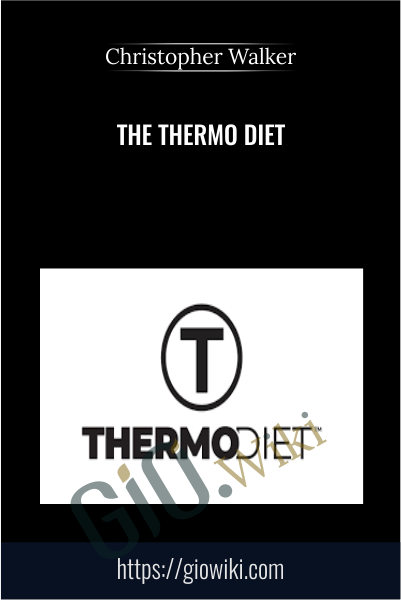 The Thermo Diet - Christopher Walker