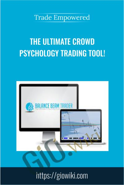 The Ultimate Crowd Psychology Trading Tool! - Trade Empowered