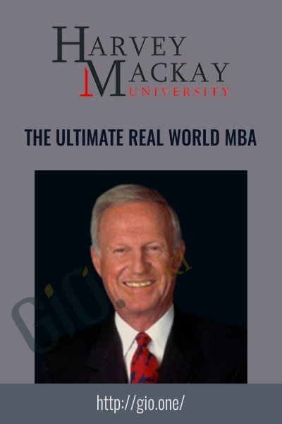 The Ultimate Real World MBA