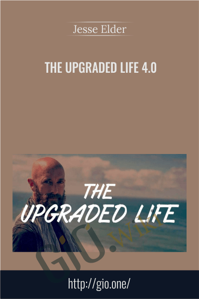 The Upgraded Life 4.0