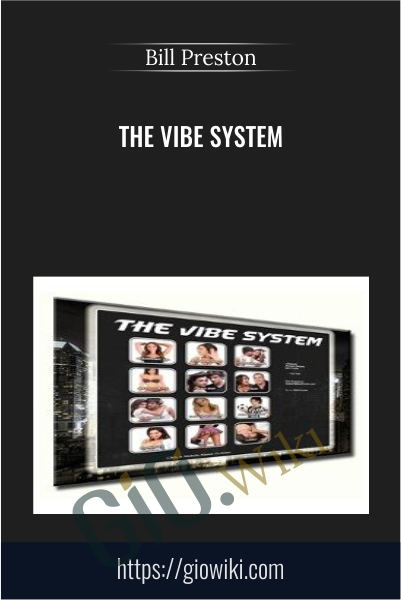 The Vibe System - Bill Preston