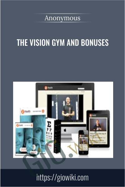 The Vision Gym and Bonuses