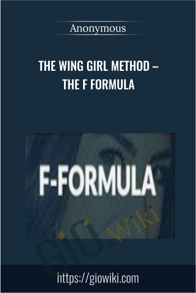 The Wing Girl Method – The F Formula