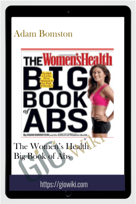 The Women's Health Big Book of Abs - Adam Bomston